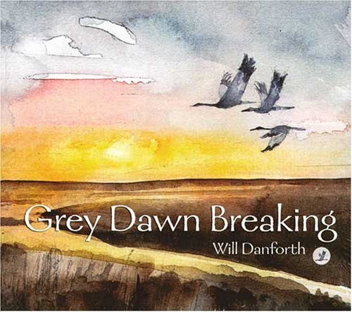 Will Danforth Grey Dawn Breaking