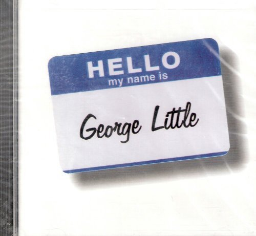 Geroge Little Hello My Name Is George Little