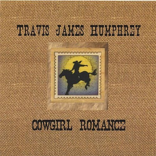 Travis James Humphrey Cowgirl Romance Local