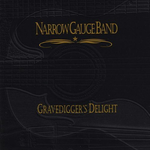 Narrow Gauge Band Gravedigger's Delight
