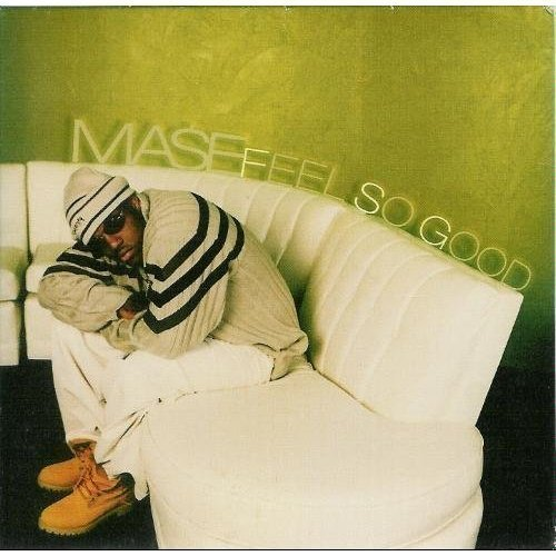 Mase Feel So Good