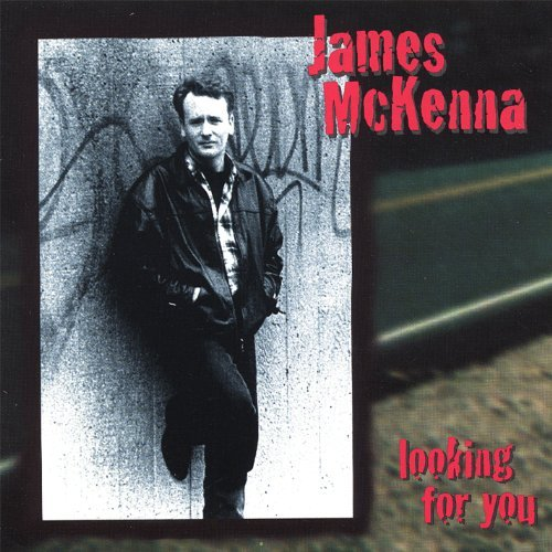 James Mckenna Looking For You
