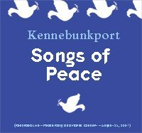 Kennebunkport Songs Of Peace