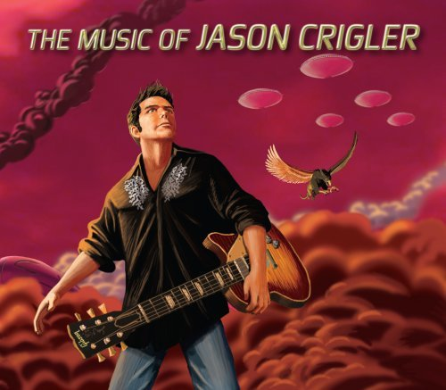 Jason Crigler Music Of Jason Crigler