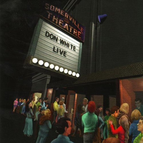 Don White Live At The Somerville Theatre