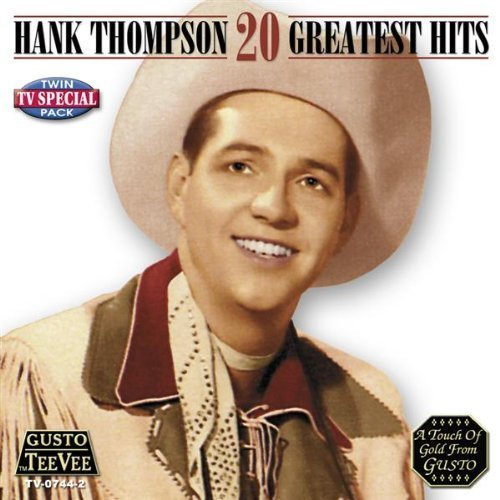 Hank Thompson 20 Greatest Hits
