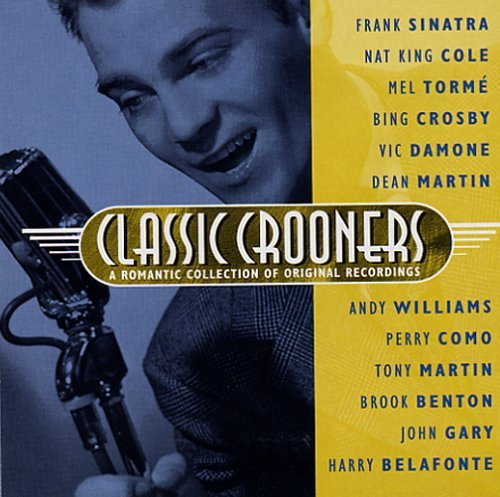 Original Artists Classic Crooners