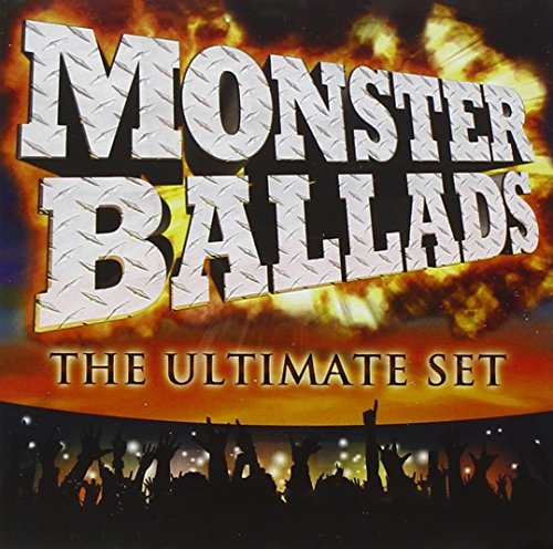 Monster Ballads The Ultimate Monster Ballads The Ultimate
