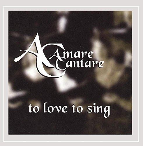 Amare Cantare To Love To Sing Local