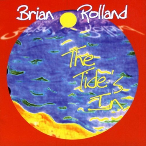 Brian Rolland Tide's In