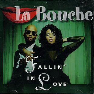 La Bouche Fallin' In Love