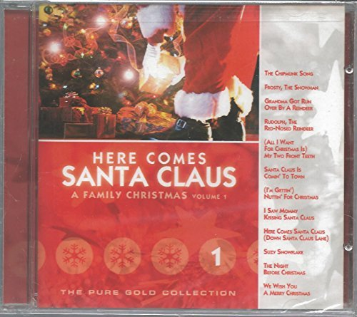 Here Comes Santa Claus A Family Christmas Vol. 1