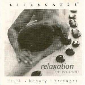 Lifescapes Relaxation For Women