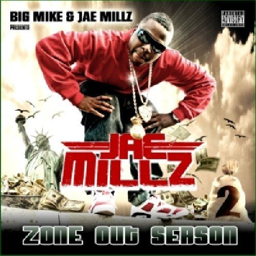 Jae Millz Zone Out Season Pt. 2 Explicit Version