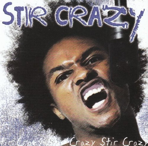 Stir Crazy Stir Crazy Explicit Version