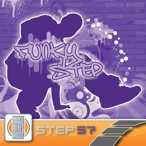 Muscle Mixes Music Funky Step
