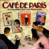 Cafe De Paris 25 Grands Succes Francais