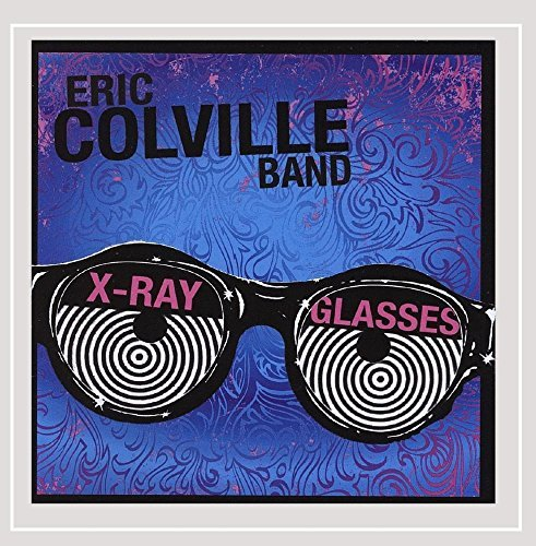Eric Colville Band X Ray Glasses