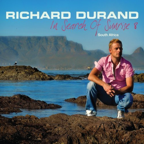 Richard Durand In Search Of Sunrise 8 South