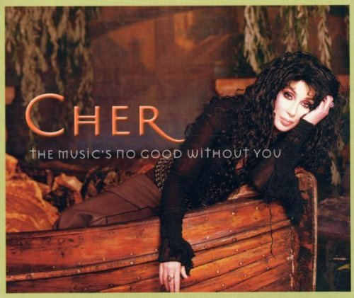Cher Music's No Good Without You 2 All Nothing
