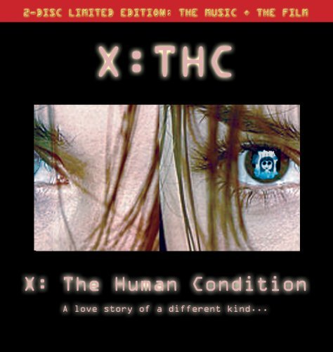 X Thc X The Human Condition CD DVD