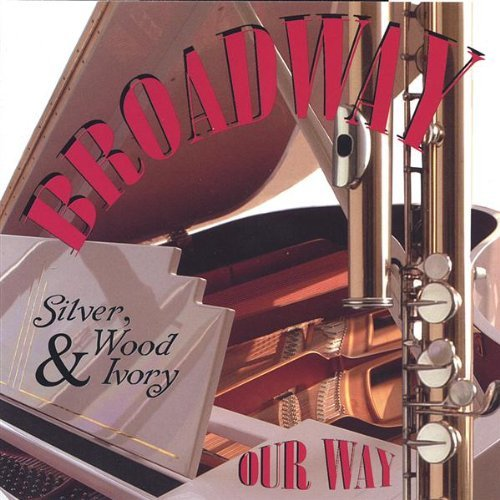 Silver Wood & Ivory Broadway Our Way