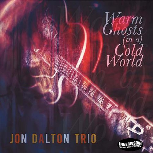 Jon Dalton Warm Ghosts (in A) Cold World