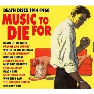 Music To Die For Death Discs 1914 60 Music To Die For