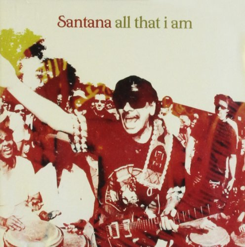Carlos Santana All That I Am Import Gbr