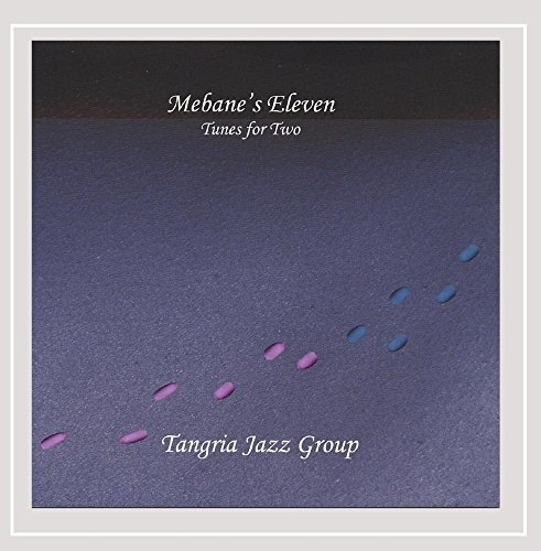 Tangria Jazz Group Mebane's Eleven Tunes For Two