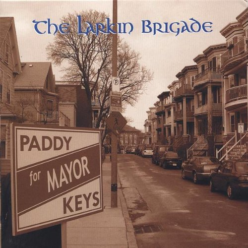 Larkin Brigade Paddy Keys For Mayor