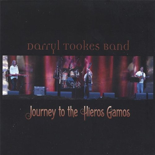 Darryl Tookes Journey To The Hieros Gamos