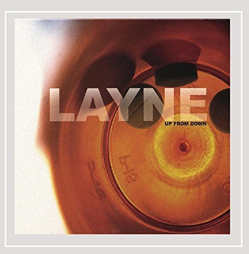 Layne Up From Down