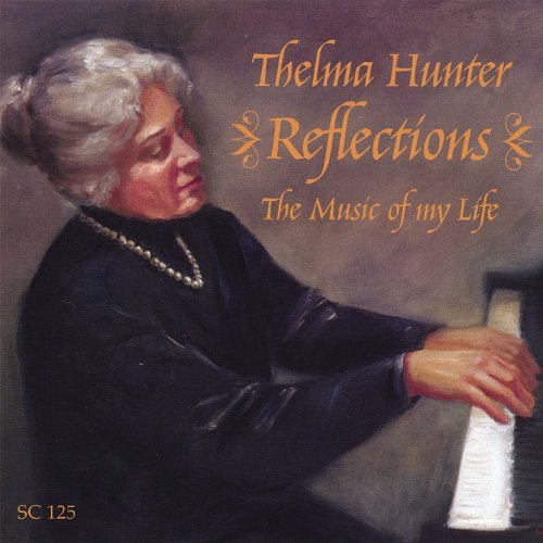 Thelma Hunter Reflections Music Of My Life