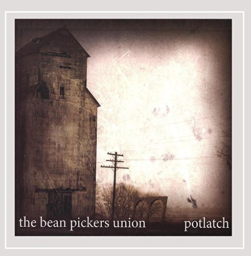 Bean Pickers Union Potlatch