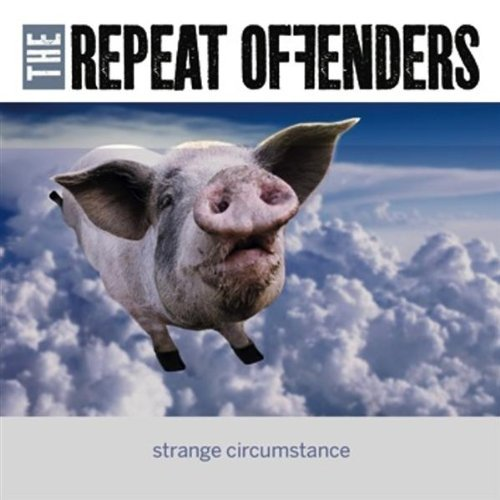 Repeat Offenders Strange Circumstance Local