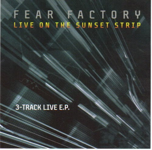 Fear Factory Live At The Sunset Strip Cdep