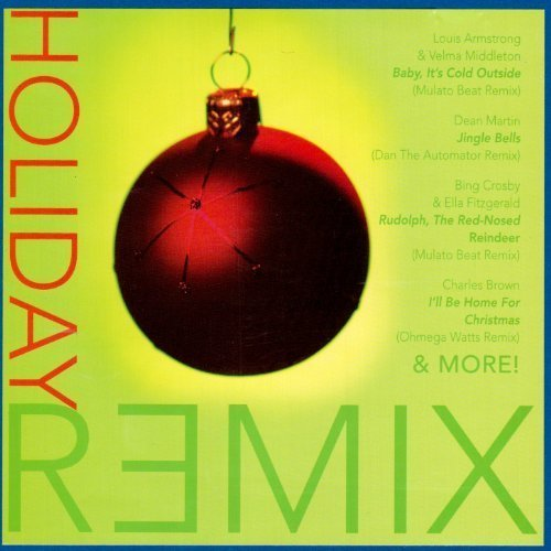 Holiday Remix Holiday Remix