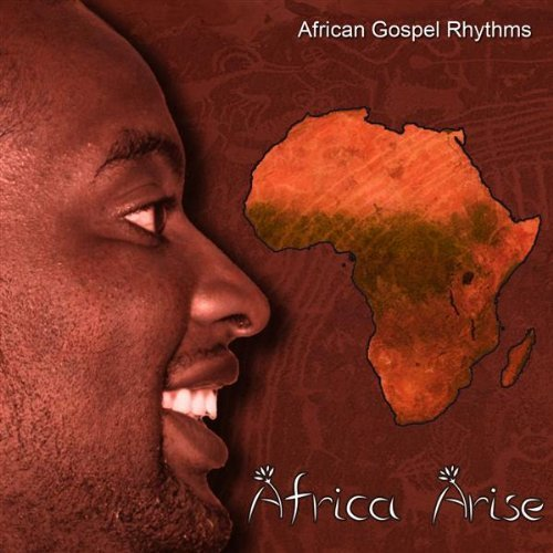 African Gospel Rhythms Africa Arise Local