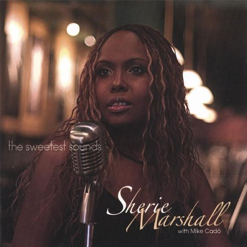 Sherie Marshall Sweetest Sounds