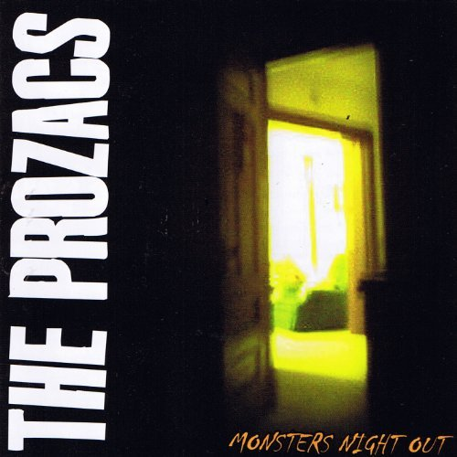 Prozacs Monsters Night Out Ep