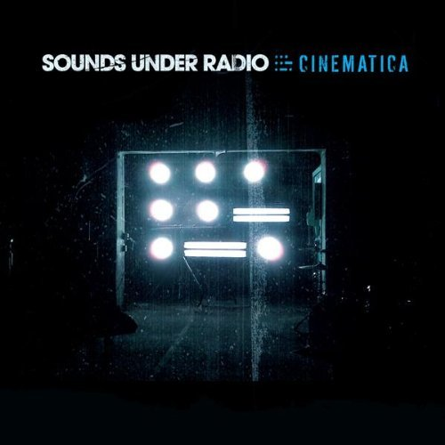 Sounds Under Radio Cinematica