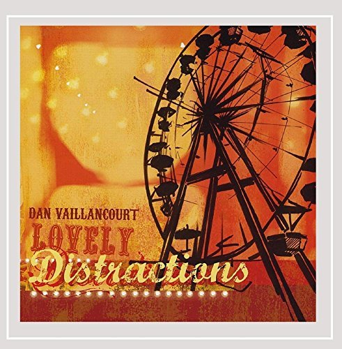 Vaillancourt Dan Lovely Distractions
