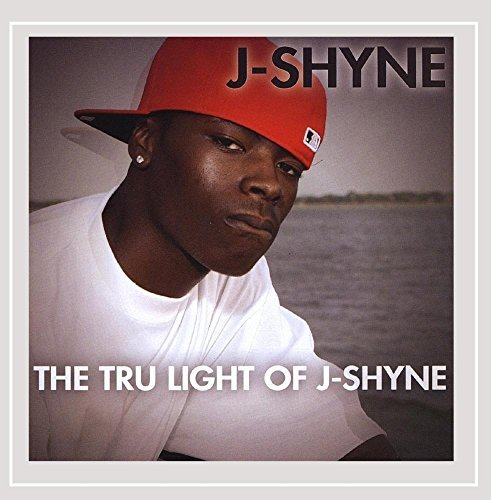 J Shyne Tru Light Of J Shyne