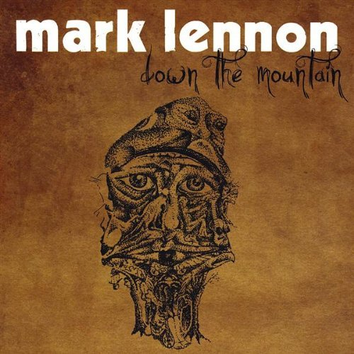 Mark Lennon Down The Mountain