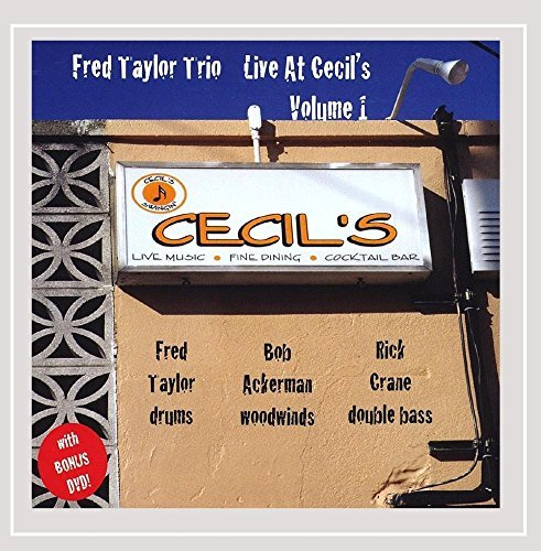 Fred Trio Taylor Vol. 1 Live At Cecil's