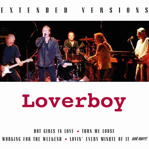Loverboy Extended Versions