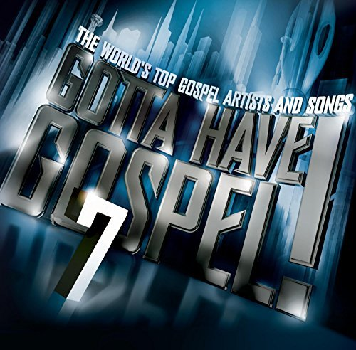 Gotta Have Gospel! Vol. 7 Gotta Have Gospel! Enhanced CD 2 CD Set