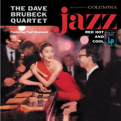 Dave Quartet Brubeck Red Hot & Cool Incl. Bonus Tracks