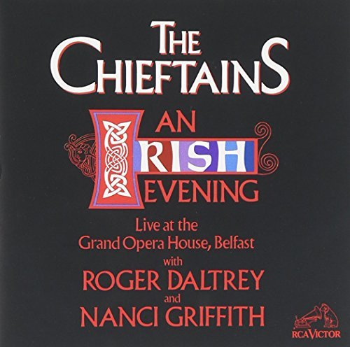 Chieftains Irish Evening Daltrey Griffith
